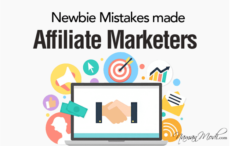 Newbie Mistakes made by Affiliate Marketers