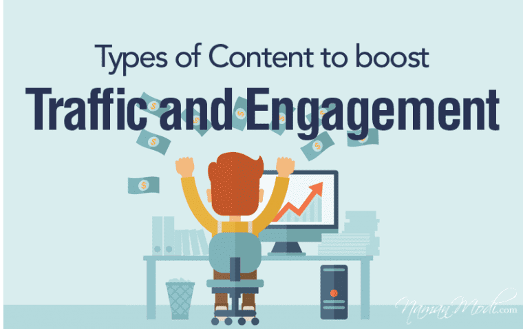 Types of Content to boost Traffic and Engagement