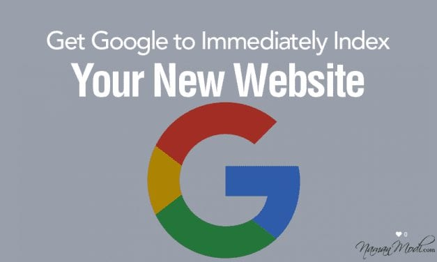 How to Get Google to Immediately Index Your New Website