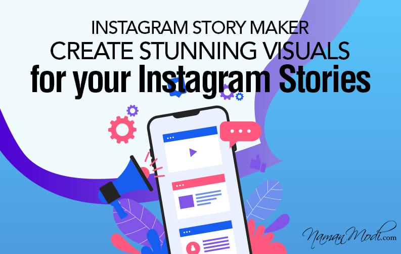 Instagram Story Maker Create Stunning Visuals for your Instagram Stories featured image